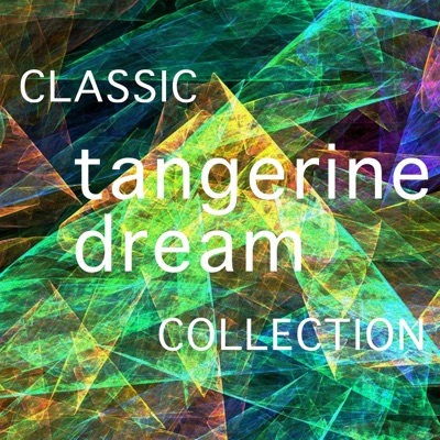 The Classic Tangerine Dream Collection - Tangerine Dream