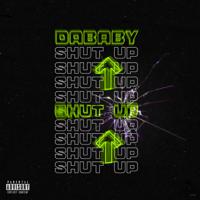 SHUT UP-DaBaby