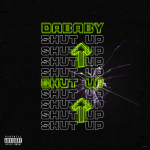 DaBaby - SHUT UP