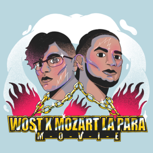 WOST & Mozart La Para - MOVIE