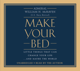 Make Your Bed - William H. Mcraven mp3 download