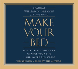 Make Your Bed - William H. Mcraven audiobook, mp3