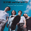 Sophie and the Giants - Break the Silence artwork