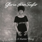 Gloria Ann Taylor - How Can You Say It