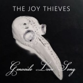The Joy Thieves - Genocide Love Song (An Inconvenient Mix)