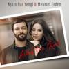 Aşkın Nur Yengi & Mehmet Erdem - Allah'tan Kork artwork