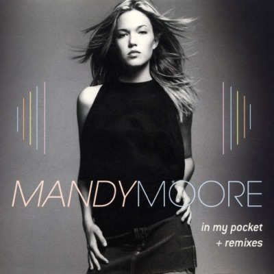 In My Pocket - The Remixes - Mandy Moore