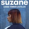 Suzane - Laisse tomber les filles artwork