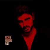 Feel It - Michele Morrone