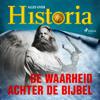De waarheid achter de Bijbel - Alles Over Historia