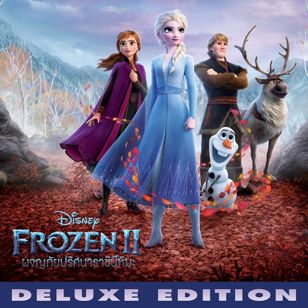 Frozen 2 (Thai Original Motion Picture Soundtrack) [Deluxe Edition]