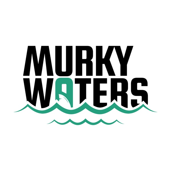 Murky Waters