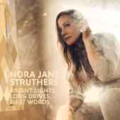 Nora Jane Struthers - I Want It All