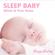 Sleep Baby - White & Pink Noise - MagicMotion