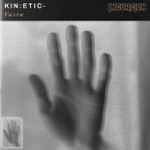Kin:etic - Can't Let Go