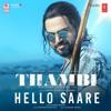 Hello Saare From Thambi Single