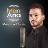 Man Ana  Mohamed Tarek - Mohamed Tarek