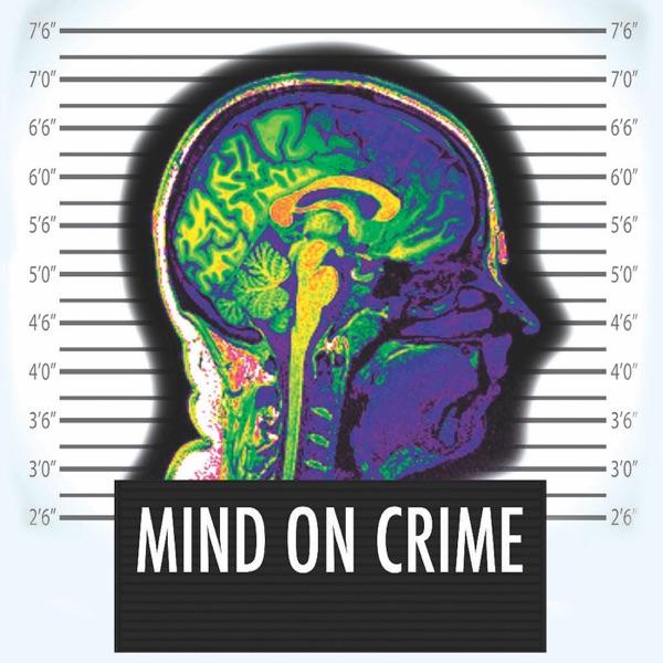 Mind on Crime – Podcast – Podtail