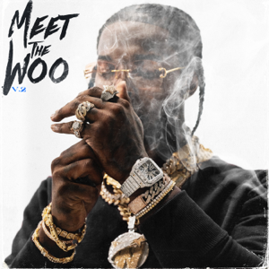 Pop Smoke - Meet the Woo, Vol. 2