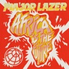 Africa Is the Future - EP, Major Lazer