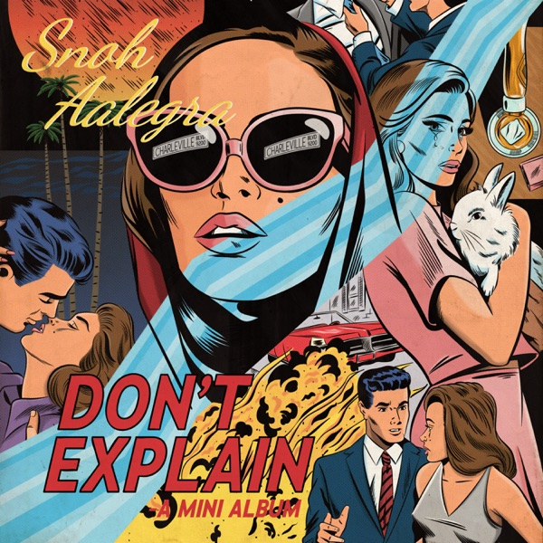 Snoh Aalegra - Don't Explain
