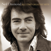 All-Time Greatest Hits (Deluxe Version) - Neil Diamond - Neil Diamond