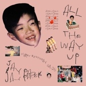 Jay Park - All the Way Up (K)