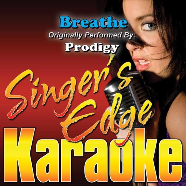 Breathe (Originally Performed By Prodigy) [Instrumental] - Single