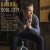 Garou - Soul City artwork