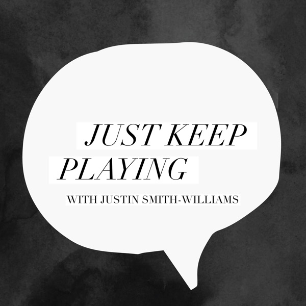 Just Keep Playing