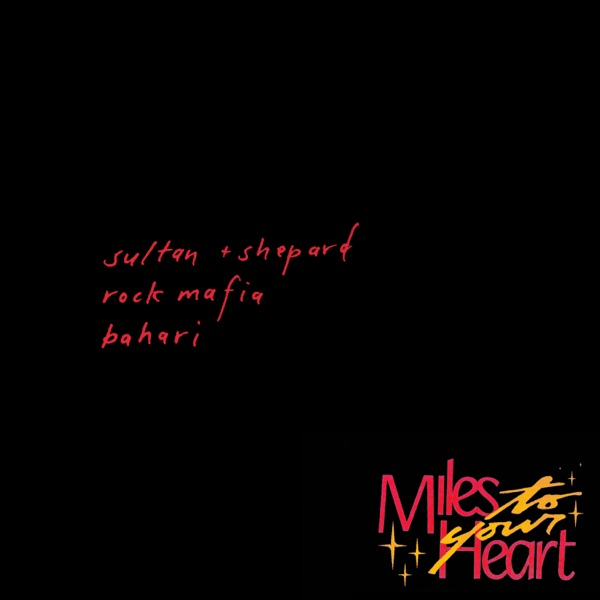 Miles to Your Heart - Single