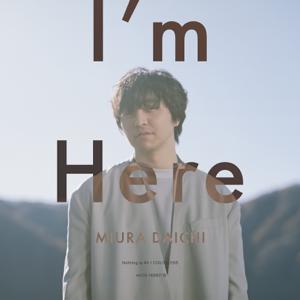 三浦大知 - I'm Here