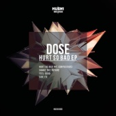 Dose & Confusious - Hurt So Bad