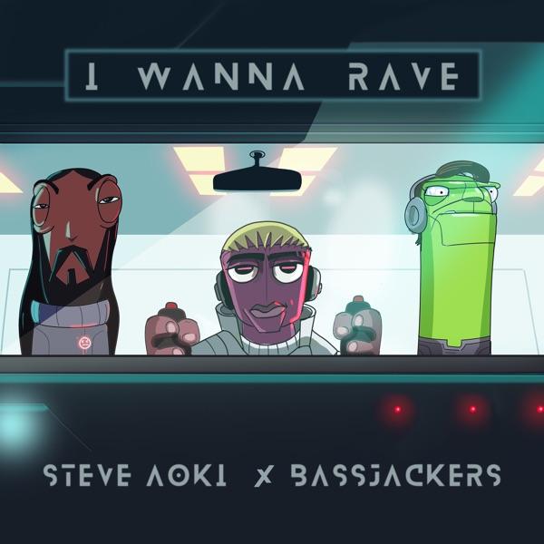 I Wanna Rave - Single