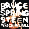 Wrecking Ball, Bruce Springsteen