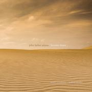 John Luther Adams: Become Desert - Seattle Symphony, Seattle Symphony Chorale & Ludovic Morlot - Seattle Symphony, Seattle Symphony Chorale & Ludovic Morlot