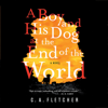 C. A. Fletcher - A Boy and His Dog at the End of the World  artwork
