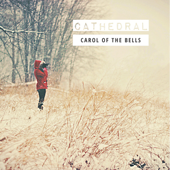 Carol of the Bells - Cathedral