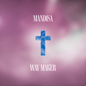 Way Maker - Mandisa