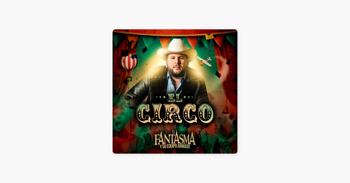 dd5801de6 El Circo by El Fantasma