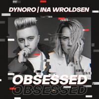 Obsessed-Dynoro & イナ・ロードセン