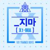 X1-MA - PRODUCE X 101