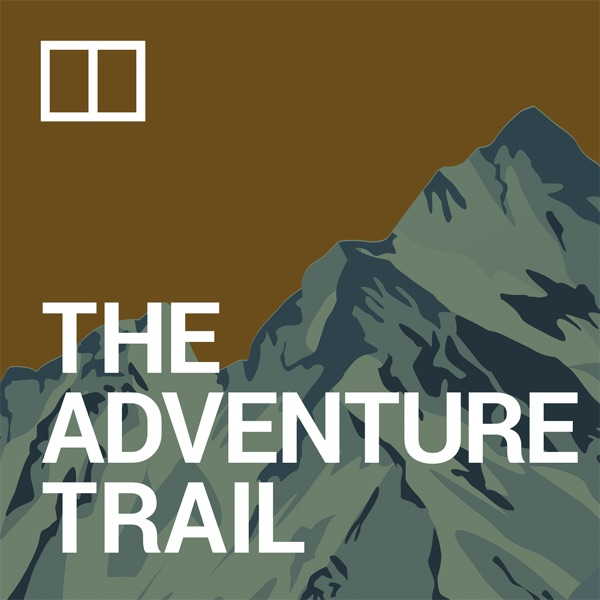 The Adventure Trail – Podcast – Podtail
