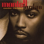 Montell Jordan - Somethin' 4 Da Honeyz (feat. Redman)