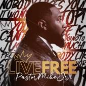 Pastor Mike, Jr. - I Got It