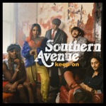 Southern Avenue - We've Got the Music
