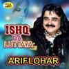 Ishq Da Luttaya Single