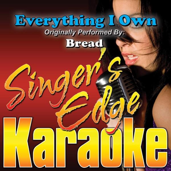Everything I Own (Originally Performed by Bread) [Karaoke Version] - Single