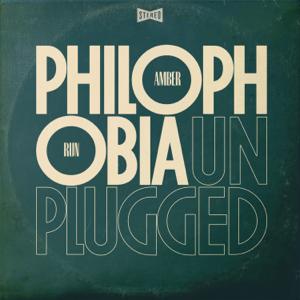 Amber Run - Philophobia (Unplugged) - EP