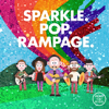 Rend Co. Kids & Rend Collective - Sparkle. Pop. Rampage.